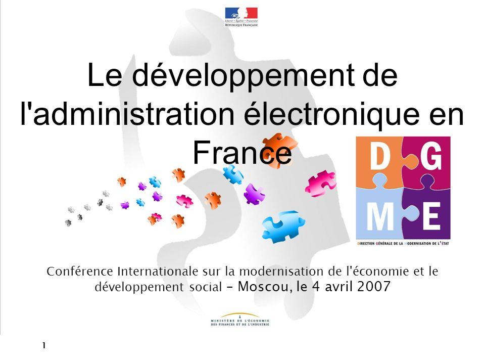 Le développement de l administration électronique en France
