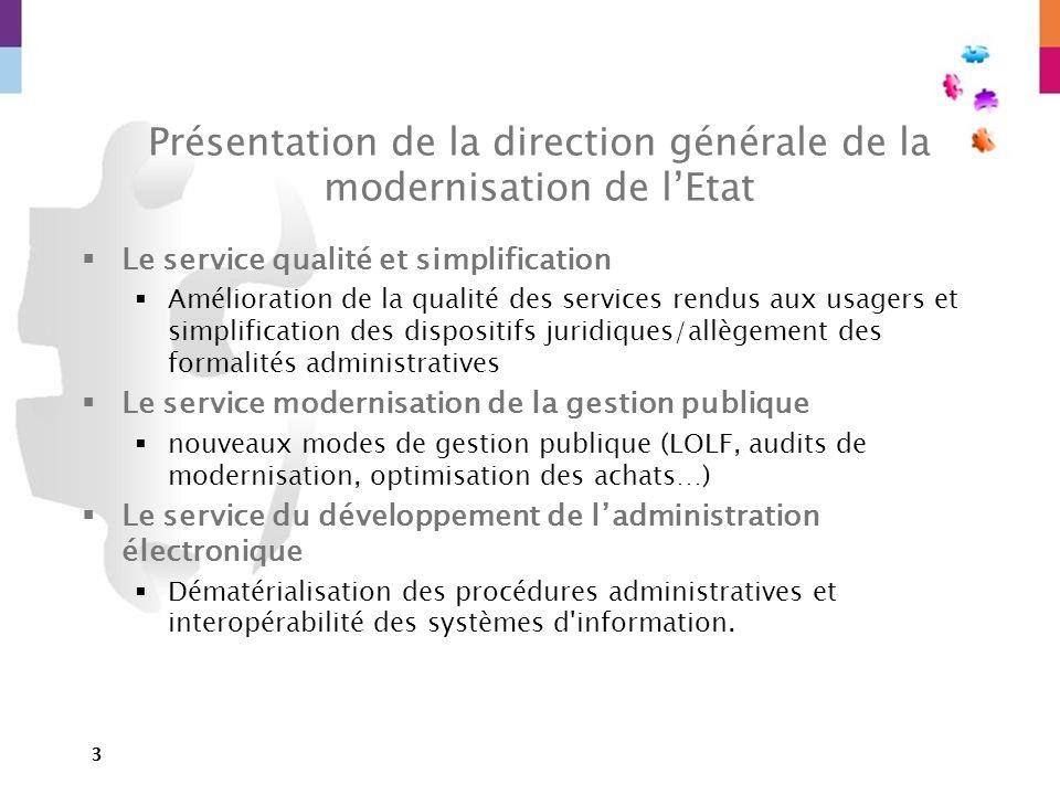 Présentation de la direction générale de la modernisation de l'Etat