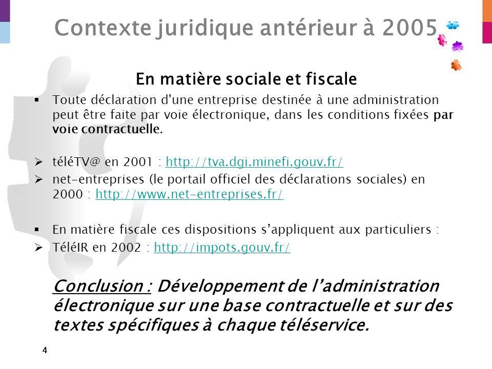 Contexte juridique antérieur à 2005 En matière sociale et fiscale