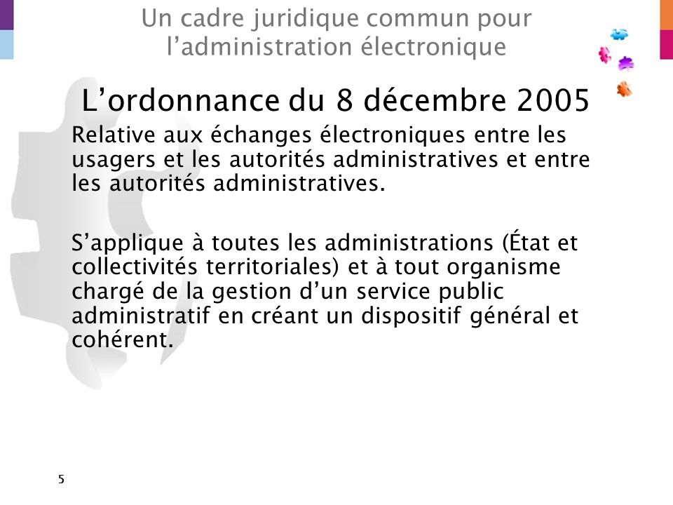 Un cadre juridique commun pour l'administration électronique