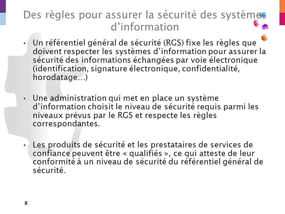 Des règles pour assurer la sécurité des systèmes d'information