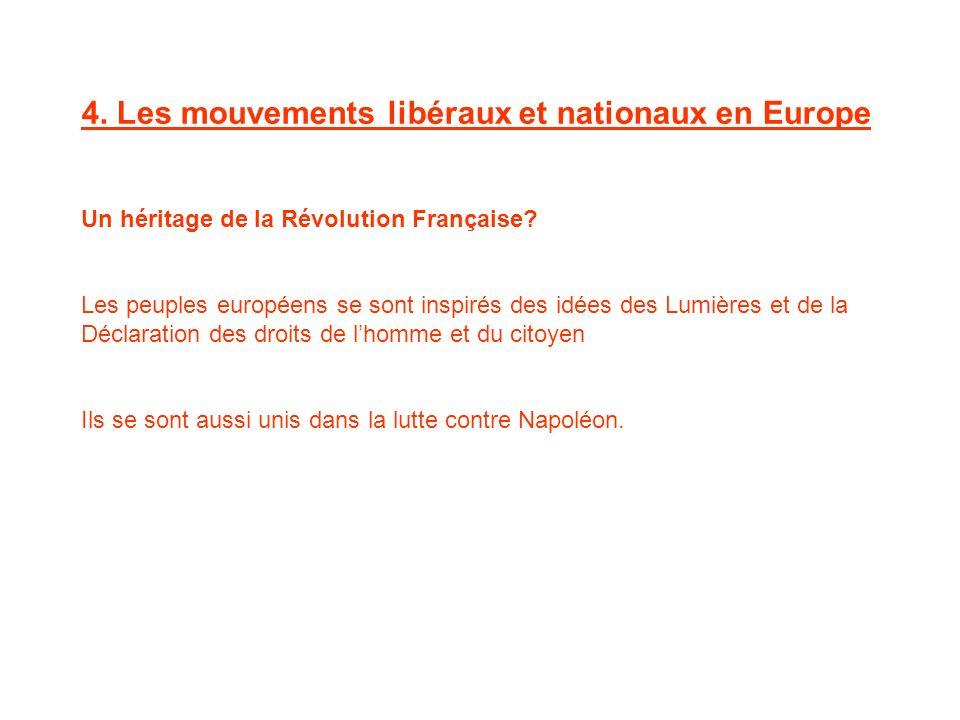 4. Les mouvements libéraux et nationaux en Europe