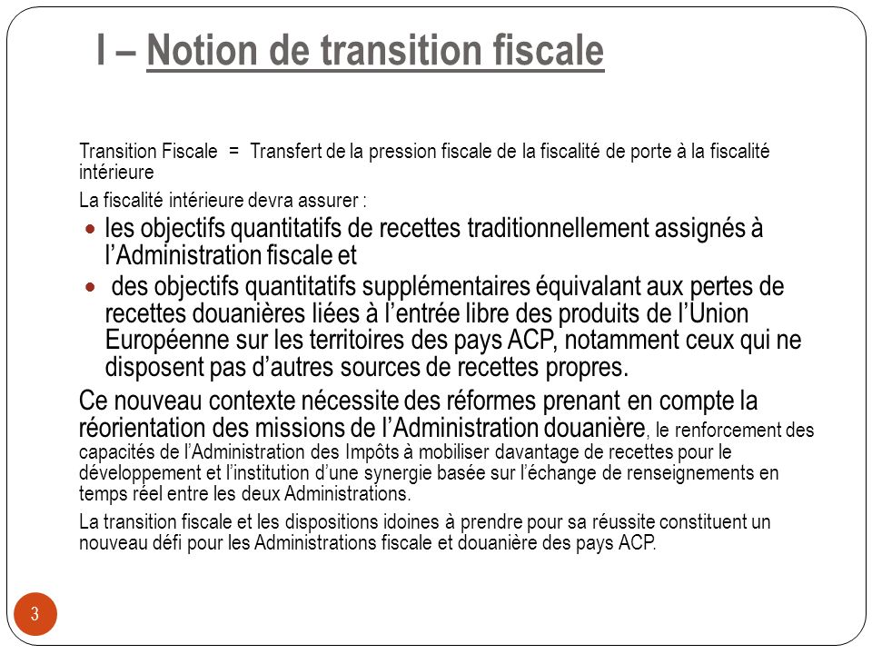 I – Notion de transition fiscale