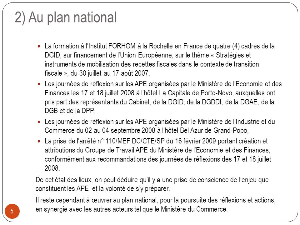2) Au plan national