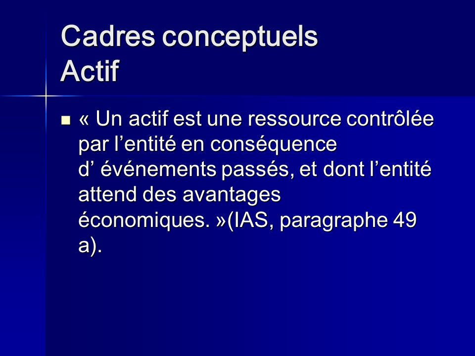Cadres conceptuels Actif