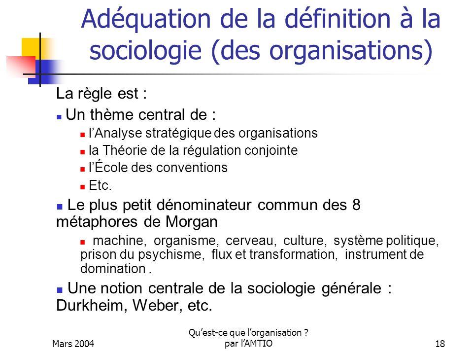 Adéquation de la définition à la sociologie (des organisations)