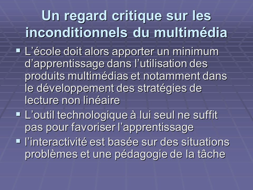 Un regard critique sur les inconditionnels du multimédia