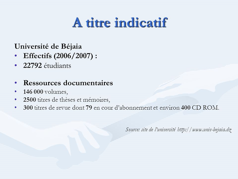A titre indicatif Université de Béjaia Effectifs (2006/2007) :