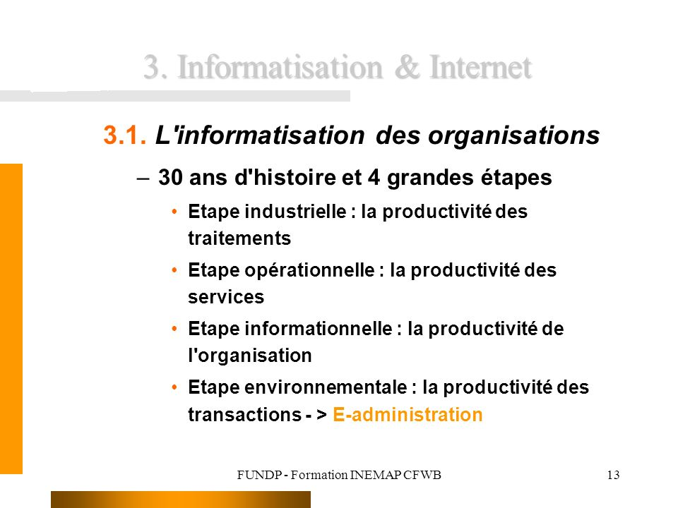 3. Informatisation & Internet