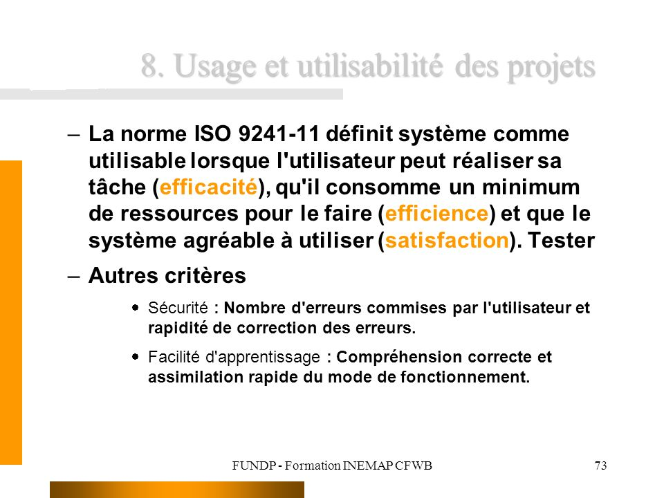 8. Usage et utilisabilité des projets