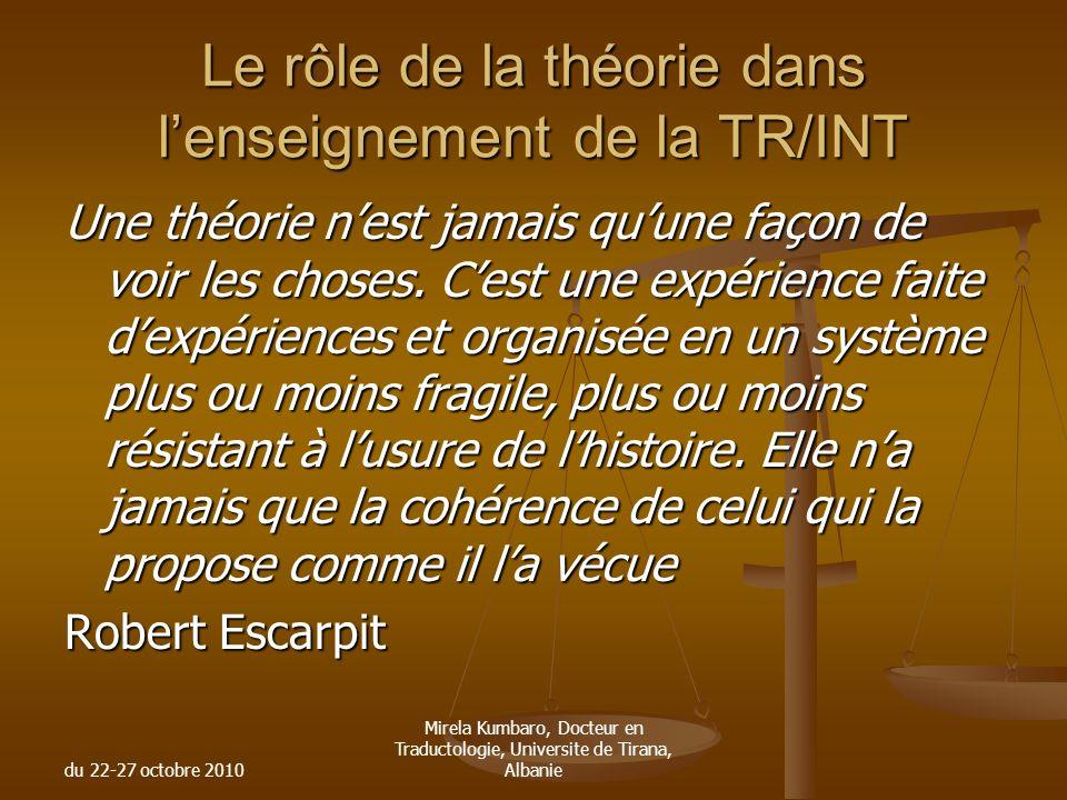 Le rôle de la théorie dans l'enseignement de la TR/INT
