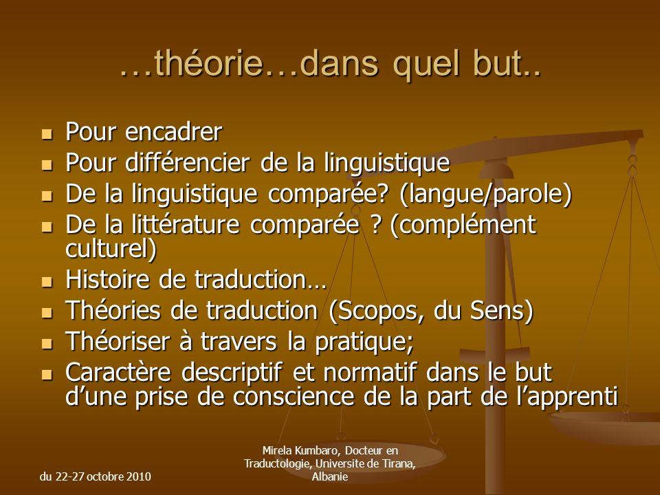…théorie…dans quel but..