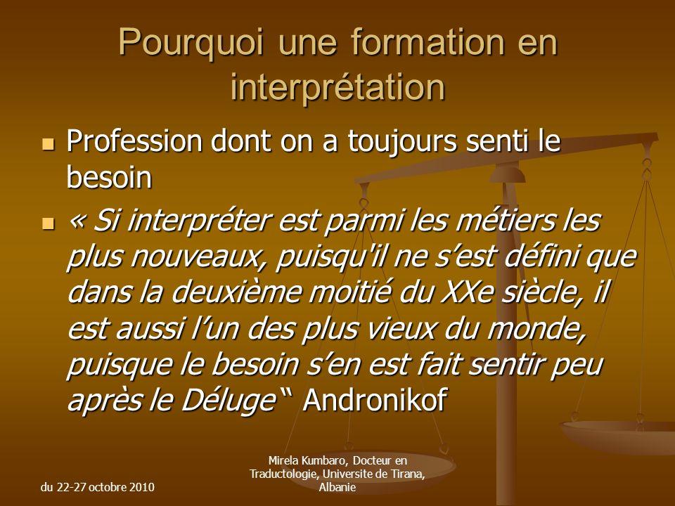Pourquoi une formation en interprétation