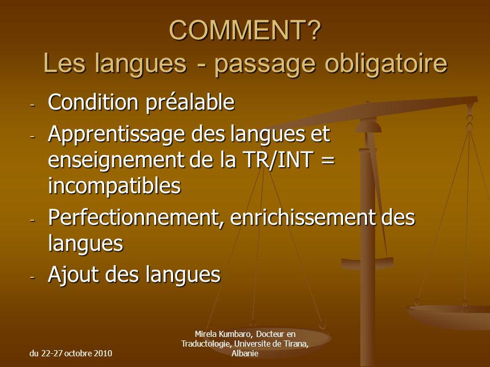 COMMENT Les langues - passage obligatoire