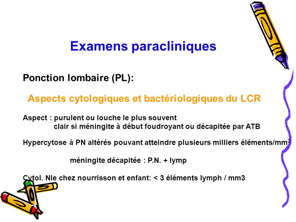 Ponction lombaire (PL):