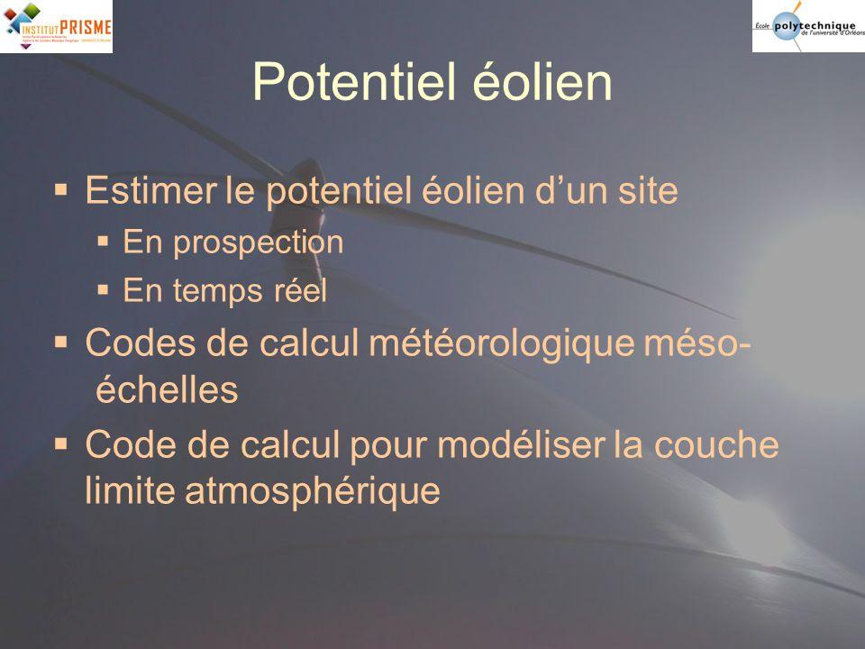 Potentiel éolien Estimer le potentiel éolien d'un site