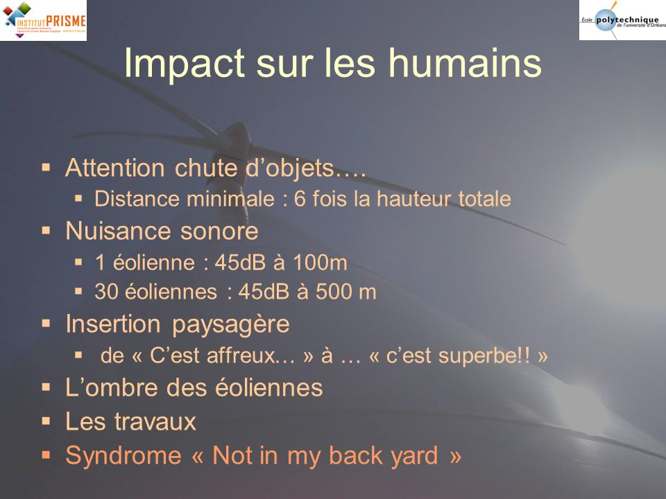 Impact sur les humains Attention chute d'objets…. Nuisance sonore