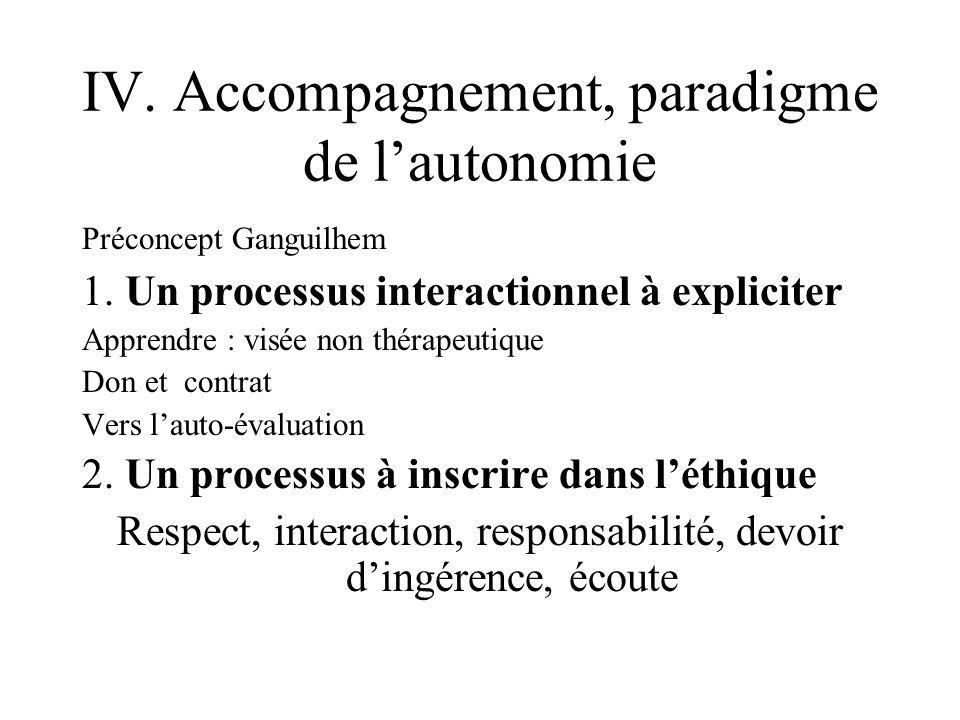 IV. Accompagnement, paradigme de l'autonomie
