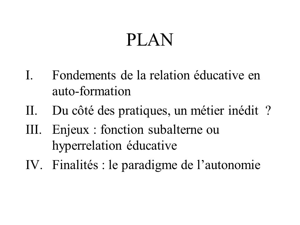 PLAN Fondements de la relation éducative en auto-formation