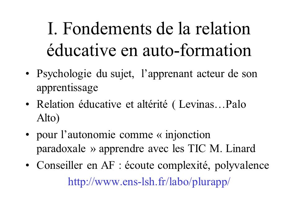 I. Fondements de la relation éducative en auto-formation