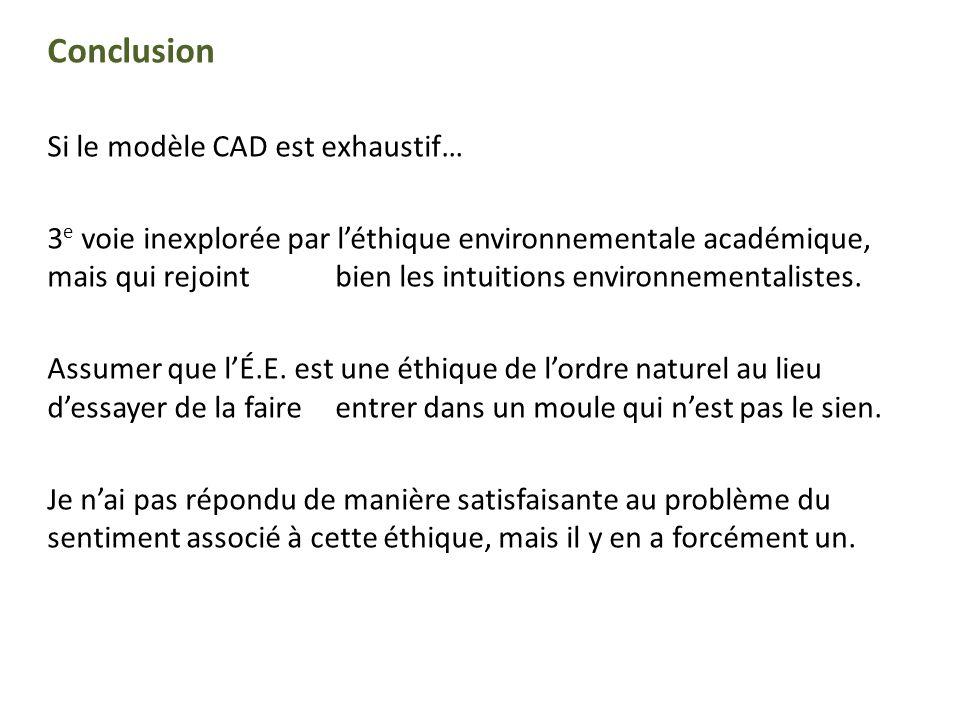 Conclusion Si le modèle CAD est exhaustif…