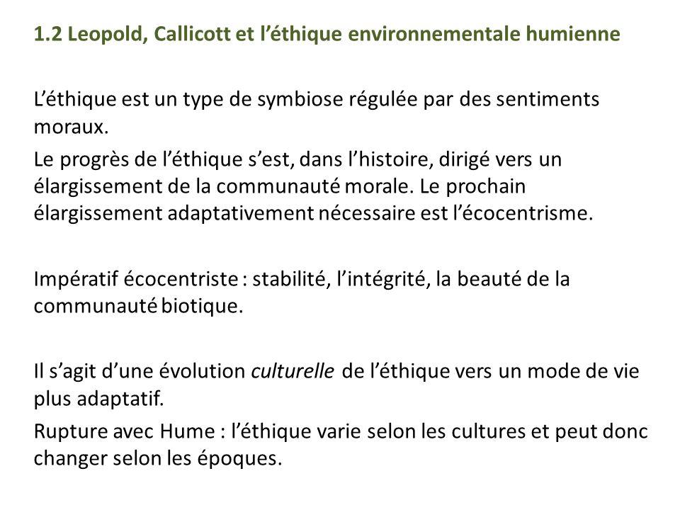 1.2 Leopold, Callicott et l'éthique environnementale humienne