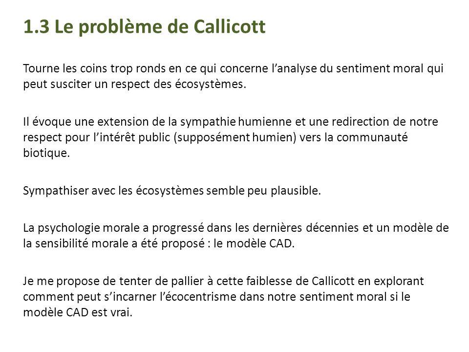 1.3 Le problème de Callicott