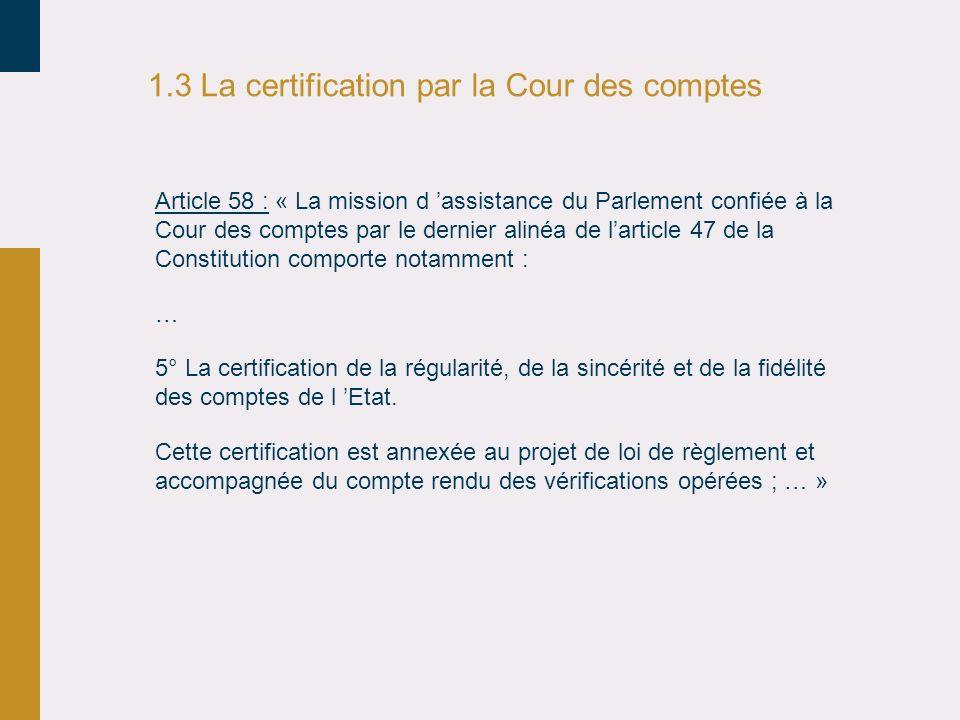 1.3 La certification par la Cour des comptes