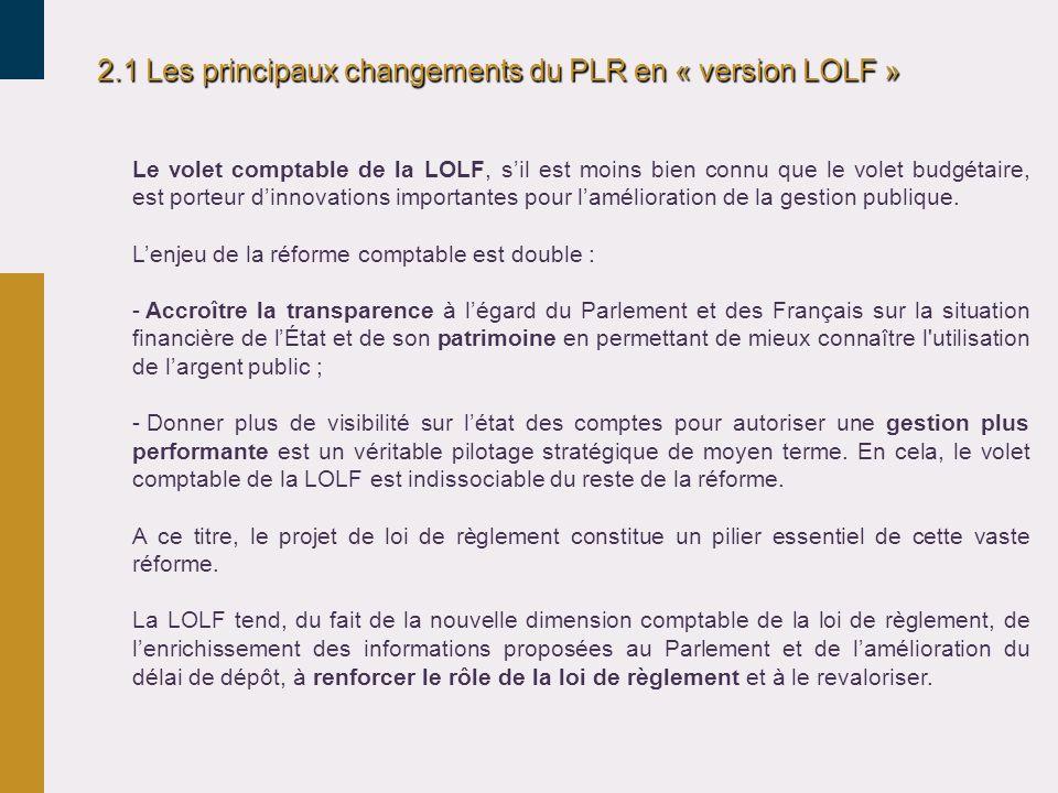 2.1 Les principaux changements du PLR en « version LOLF »