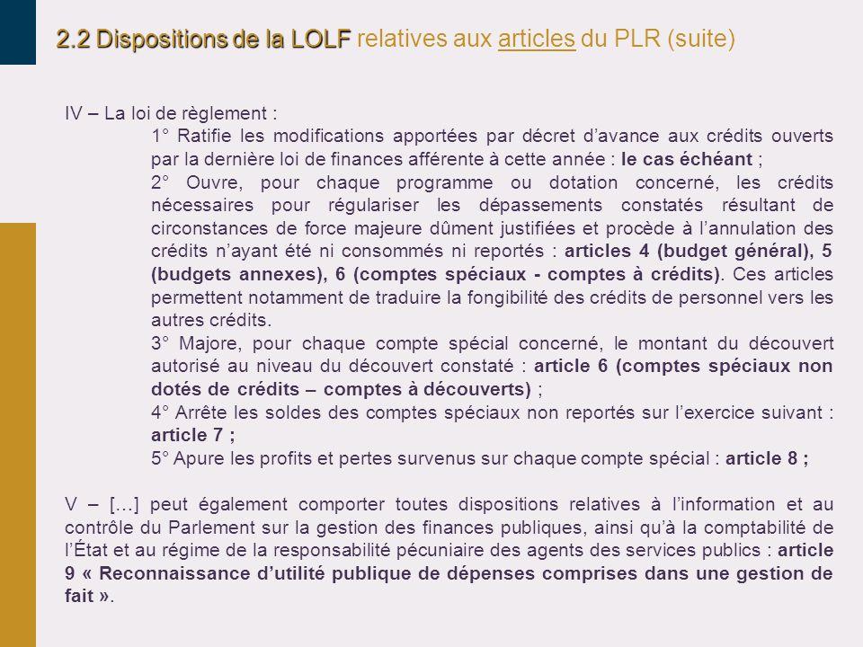 2.2 Dispositions de la LOLF relatives aux articles du PLR (suite)
