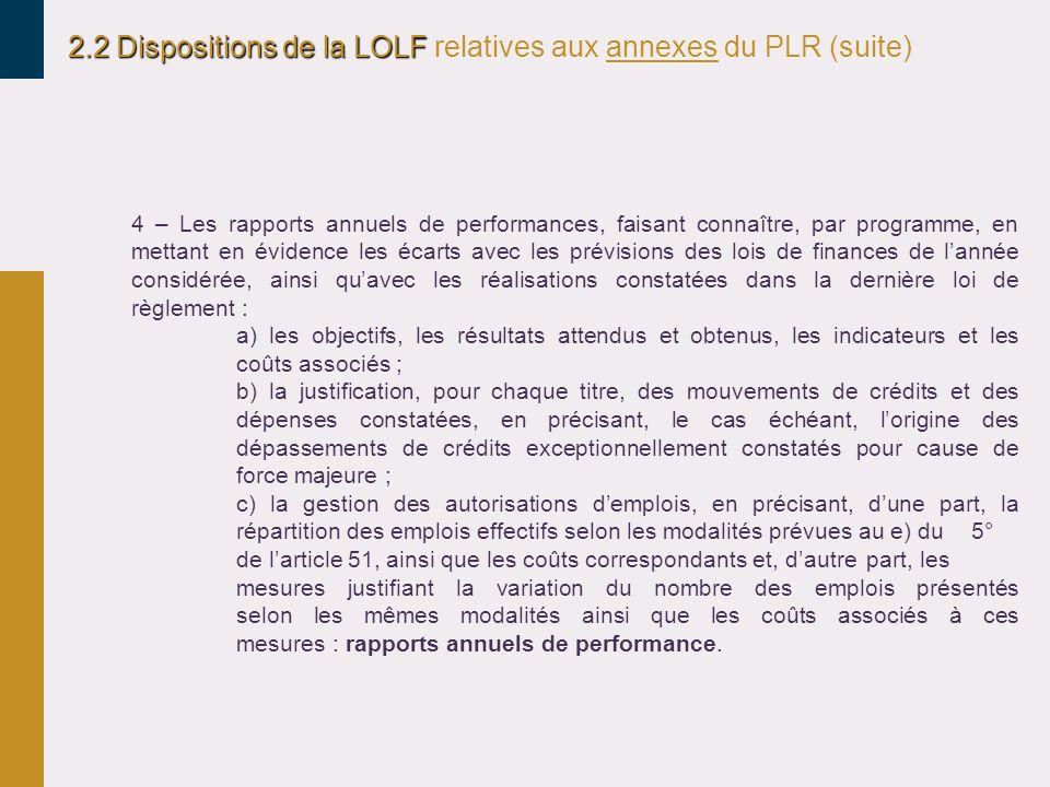 2.2 Dispositions de la LOLF relatives aux annexes du PLR (suite)