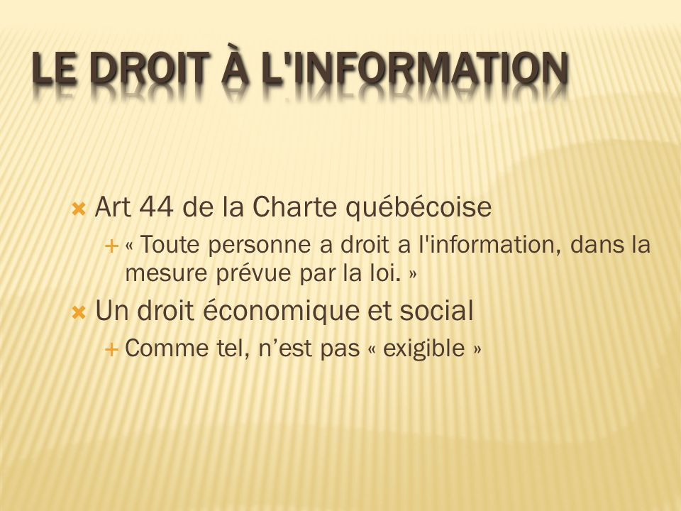 Le droit à l information