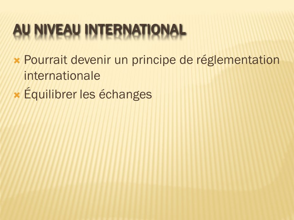 Au niveau international