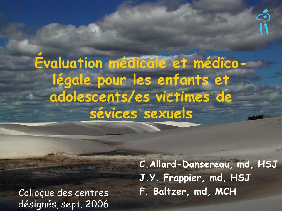 C.Allard-Dansereau, md, HSJ J.Y. Frappier, md, HSJ F. Baltzer, md, MCH