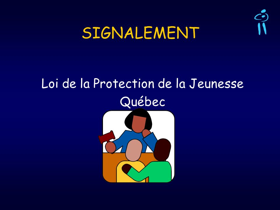 Loi de la Protection de la Jeunesse Québec