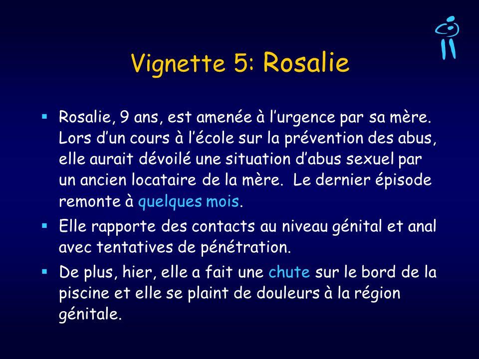 Vignette 5: Rosalie