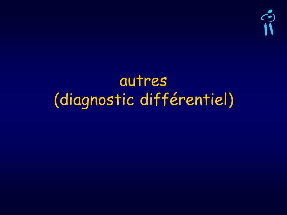 autres (diagnostic différentiel)