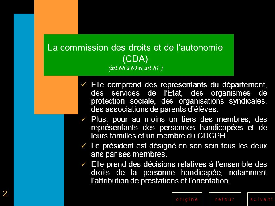 La commission des droits et de l'autonomie (CDA) (art. 68 à 69 et art