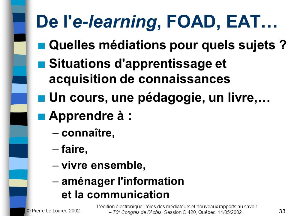 De l e-learning, FOAD, EAT…