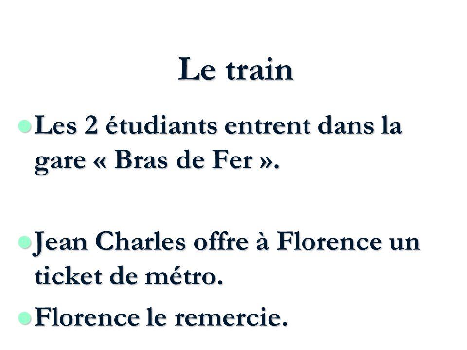 Le train Les 2 étudiants entrent dans la gare « Bras de Fer ».