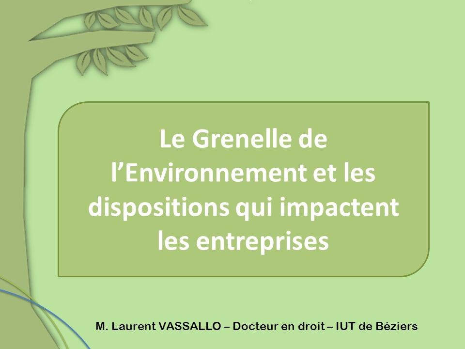 Le Grenelle de l'Environnement et les dispositions qui impactent les entreprises