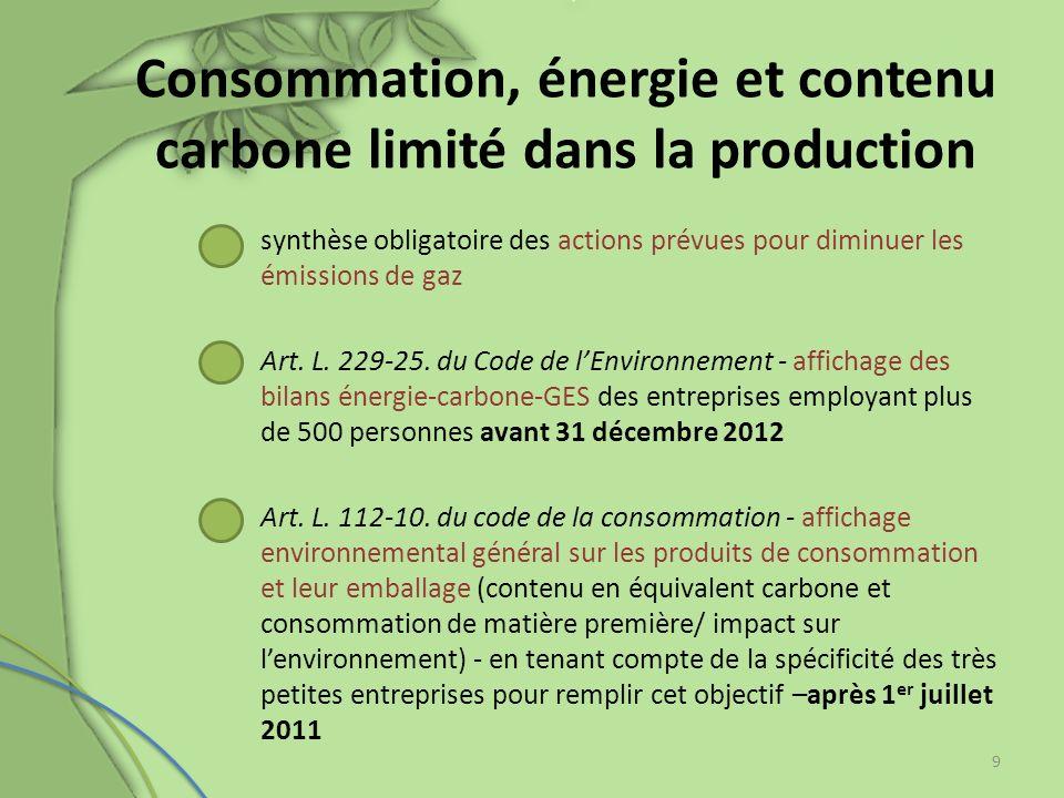 Consommation, énergie et contenu carbone limité dans la production