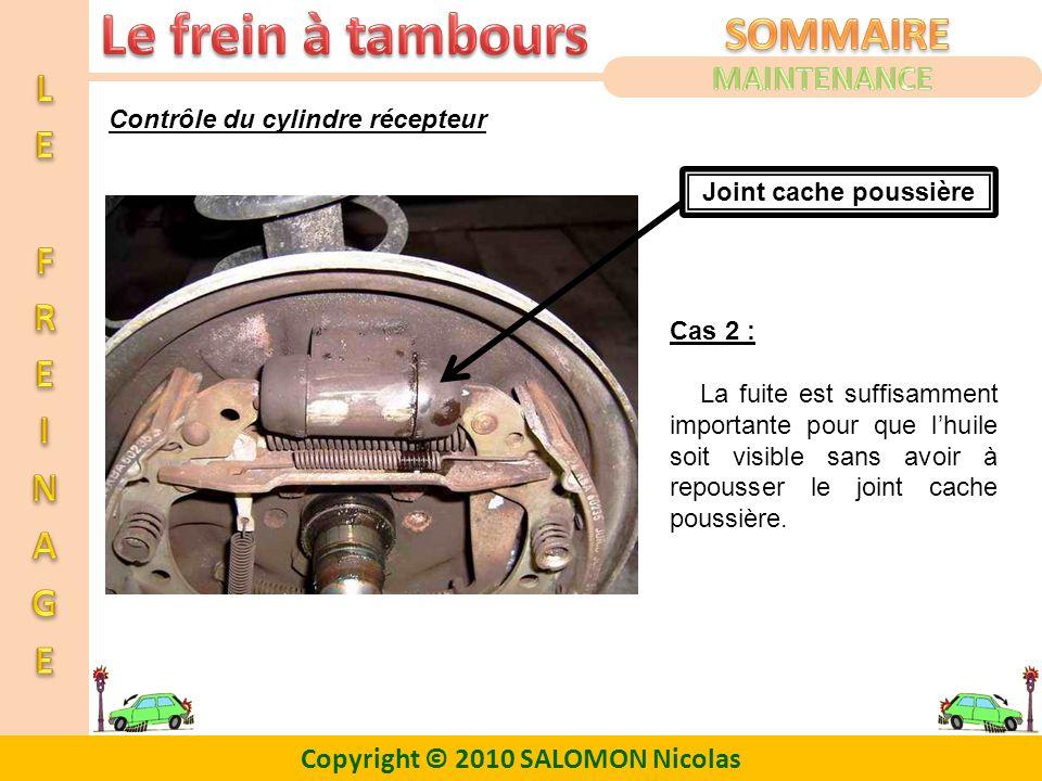 MAINTENANCE Contrôle du cylindre récepteur Joint cache poussière