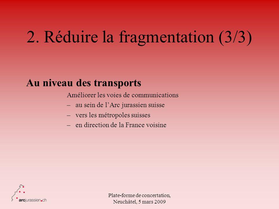 2. Réduire la fragmentation (3/3)