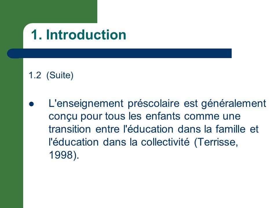 1. Introduction 1.2 (Suite)