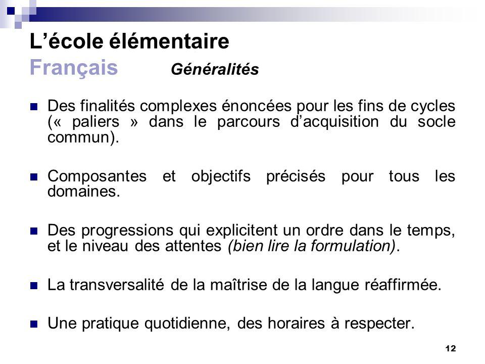 L'école élémentaire Français Généralités