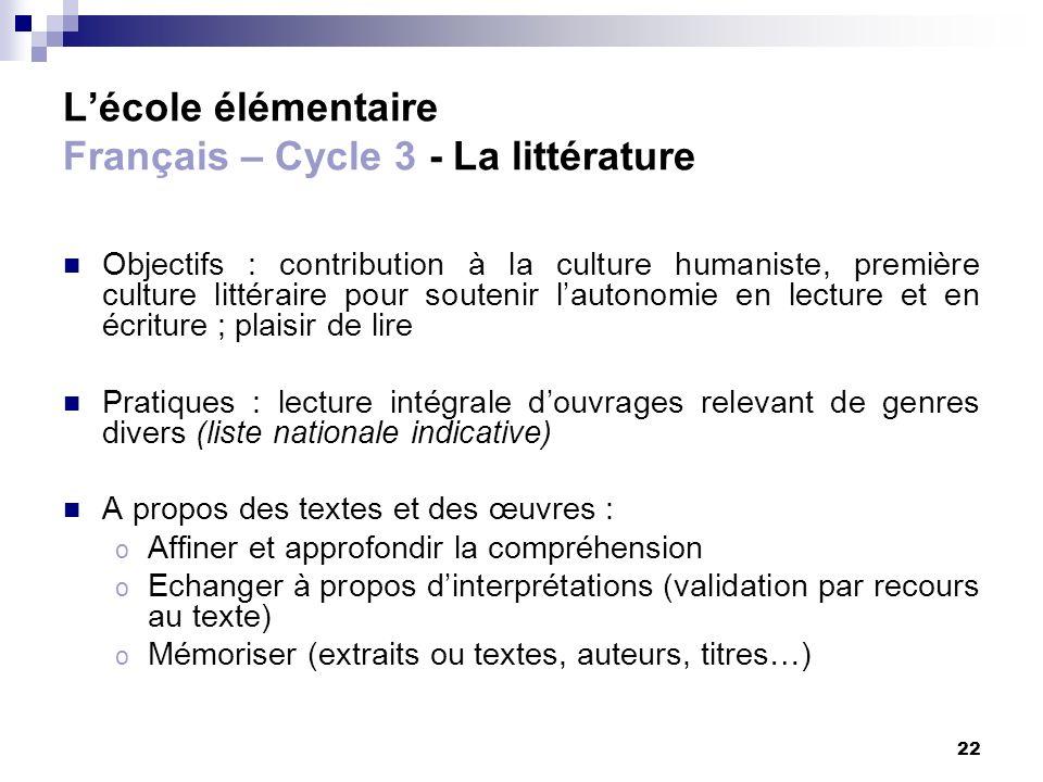 L'école élémentaire Français – Cycle 3 - La littérature