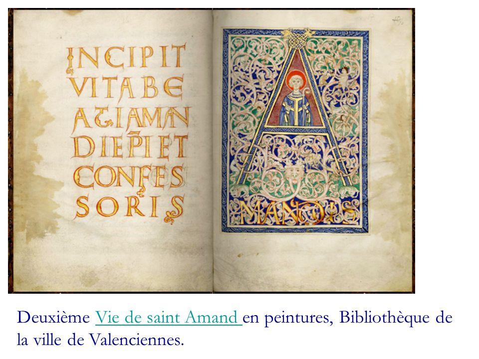 Deuxième Vie de saint Amand en peintures, Bibliothèque de la ville de Valenciennes.