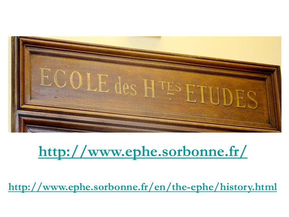 http://www.ephe.sorbonne.fr/ http://www.ephe.sorbonne.fr/en/the-ephe/history.html
