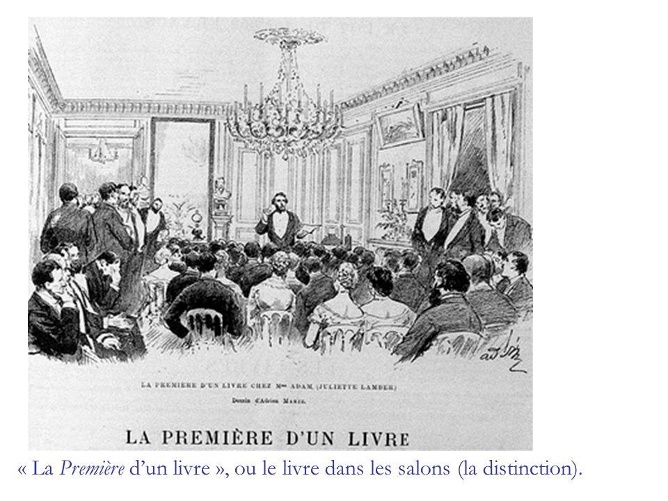« La Première d'un livre », ou le livre dans les salons (la distinction).